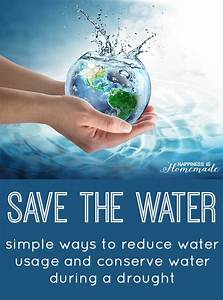 Save the Water: Ways to Help Conserve Water - Happiness is
