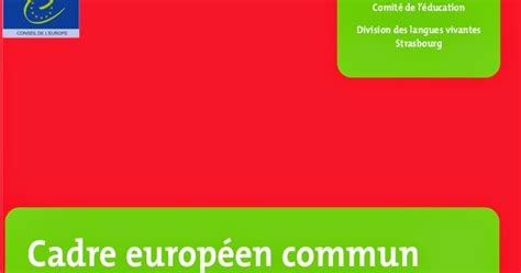 cadre commun europeen reference langues cadre commun europeen reference langues 28 images premiers pas de fle s 233 quence 2 cecrl
