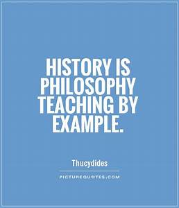 Teaching Philos... History Of Philosophy Quotes
