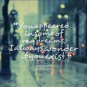 You Are My Dream Quotes QuotesGram