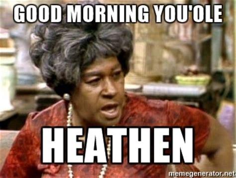 Good Morning Son Meme - aunt esther meme 28 images 1000 images about sandford son on pinterest redd foxx untitled