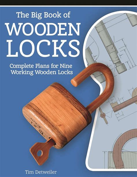 big book  wooden locks complete plans   working