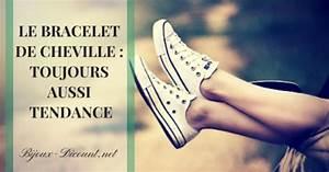 Quelle Cheville Choisir : le bracelet de cheville toujours aussi tendance ~ Premium-room.com Idées de Décoration