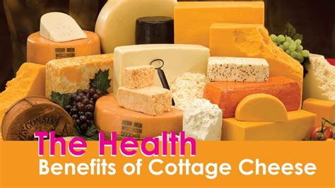 benefits of cottage cheese the health benefits of cottage cheese
