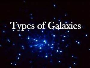 astronomy: Types of galaxies