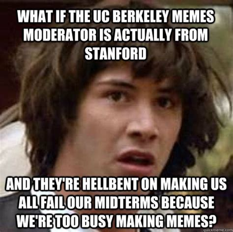 Stanford Meme - the cal vs stanford rivalry told through memes