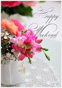 Happy Weekend De : 25 best ideas about happy weekend on pinterest happy weekend messages happy weekend quotes ~ Eleganceandgraceweddings.com Haus und Dekorationen