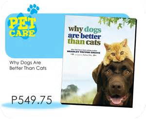 why are dogs better than cats powerhans lifestyle