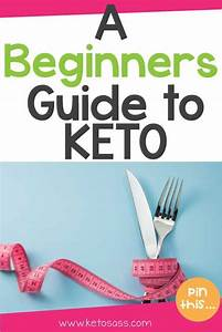 Keto For Beginners  The Ultimate Guide To A Ketogenic Diet
