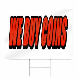 we buy coins block letter sign signstoyoucom With corrugated plastic yard letters