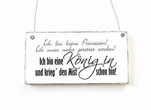 Vintage Schilder Mit Sprüchen : keine prinzessin schild dekoschild shabby vintage von d rpkind auf spr che ~ A.2002-acura-tl-radio.info Haus und Dekorationen