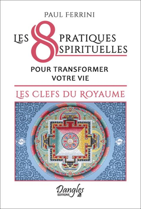 les 8 pratiques spirituelles p ferrini sentiers du