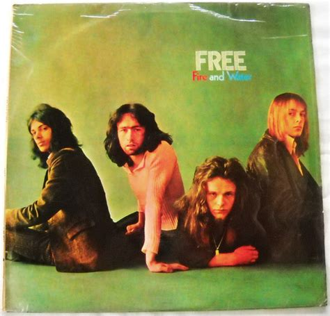 Fire and water is the third studio album by english rock group free. Free - Fire And Water (1970, Vinyl)   Discogs