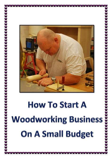 start  woodworking business   small budget