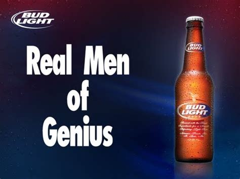Bud Light Real Of Genius by 100 Real Of Genius Graphic Warning Doovi