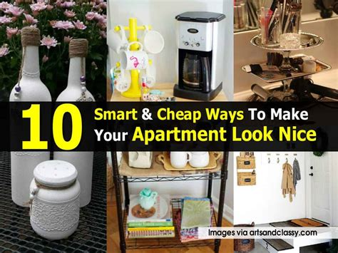 10 Smart & Cheap Ways To Make Your Apartment Look Nice