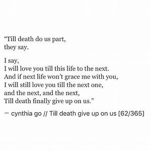 Till death give up on us | Wedding promises, Poem quotes ...