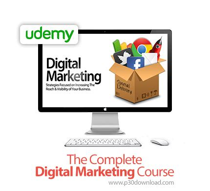 Digital Marketing Course by Udemy The Complete Digital Marketing Course A2z P30