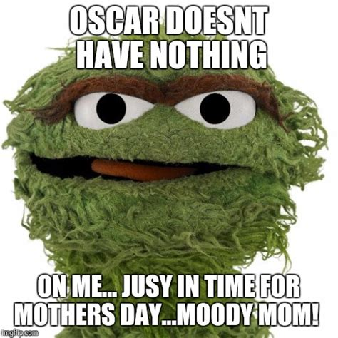 Oscar The Grouch Meme - oscar the grouch meme 28 images 7 reasons why oscar the grouch is depressed craveonline