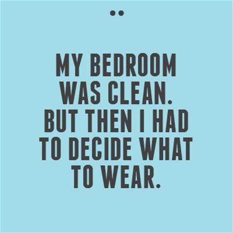 Clean Bedroom Quotes by 51 Best Quotes Images On Quotes