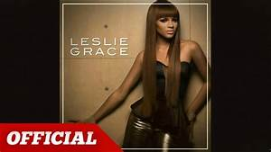 LESLIE GRACE - Will You Still Love Me Tomorrow (Dance ...