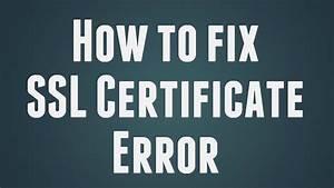 How To Fix SSL Certificate Error in Google Chrome ...