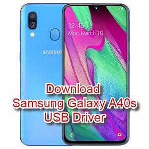 Samsung Galaxy A40s Usb Driver For Windows