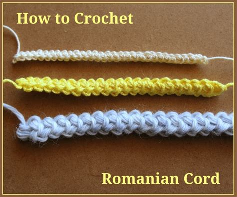 how to crochet how to crochet romanian cord