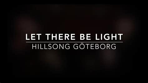 light gospel  hillsong goeteborg youtube