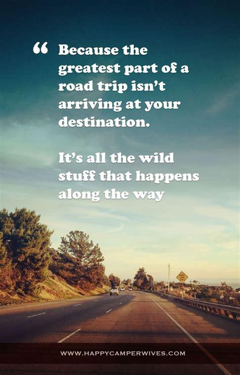 road trip quotes ideas  pinterest road quotes