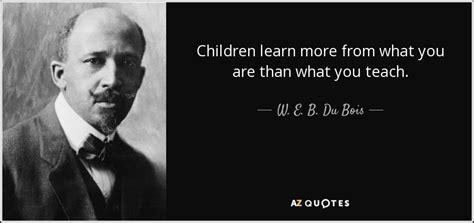 du bois quote children learn