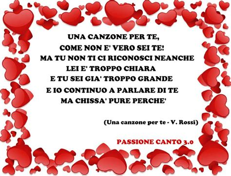 Vasco Una Canzone X Te by 25 Best Passione Canto Images On
