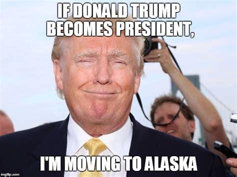 President Trump Memes - if donald trump imgflip
