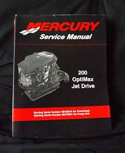 Mercury Marine Service Manual 200 Optimax Jet Drive 90
