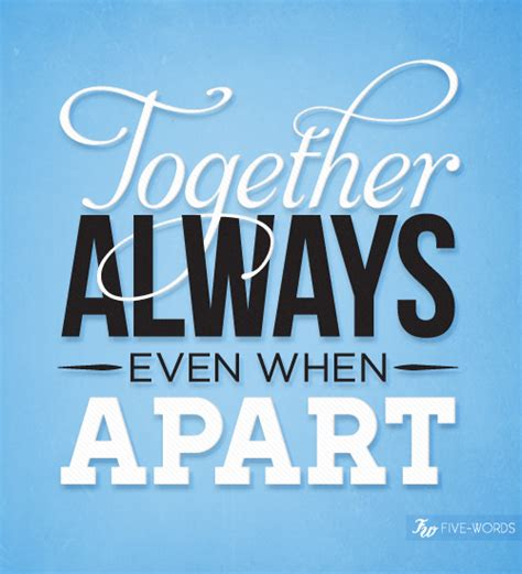 Always Together Quotes. Quotesgram