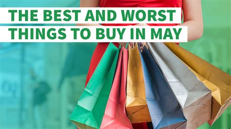 The Best And Worst Things To Buy In May