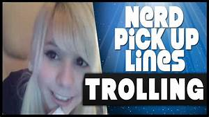 TROLLING - Creepy Nerdy Pick Up Lines - Omegle Funny ...