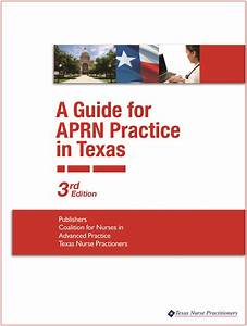 A Guide For Aprn Practice In Texas