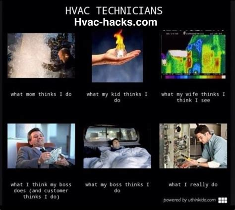 Hvac Memes - hvac techs http www hvac hacks com hvac techs 3 hvac hacks pinterest humor
