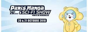 Paris Manga 2018 Date : paris manga sci fi show paris les 20 et 21 octobre 2018 porte de versailles ~ Maxctalentgroup.com Avis de Voitures