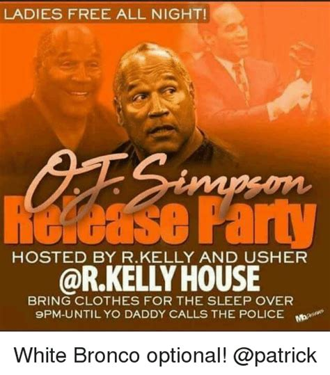 R Kelly Memes - ladies free all night holcase paty house hosted by rkelly and usher bring clothes for the sleep