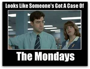 Office Space: Case of the Mondays | Good Stuff | Pinterest ...