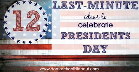 presidents day decorating ideas 12 last minute ideas to celebrate presidents day homeschool hideout
