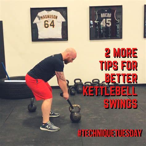 kettlebell tips swings technique tuesday better
