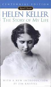 Helen Keller: The Story of My Life | My Media | Pinterest