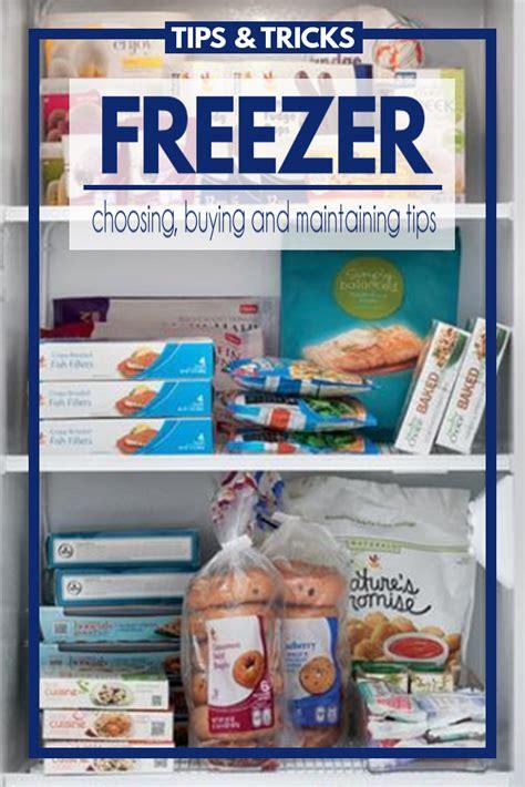 tips  buying maintaining  freezer fluster buster