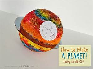 Teaching Tuesday: How to Make a Planet (with an old CD ...