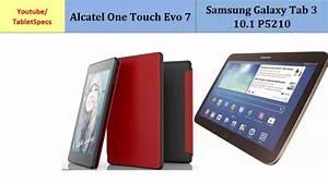 Alcatel One Touch Evo 7 Versus Samsung Galaxy Tab 3 10 1