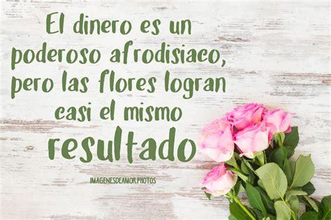 Imágenes bellas de flores con frases Imagenes de Amor