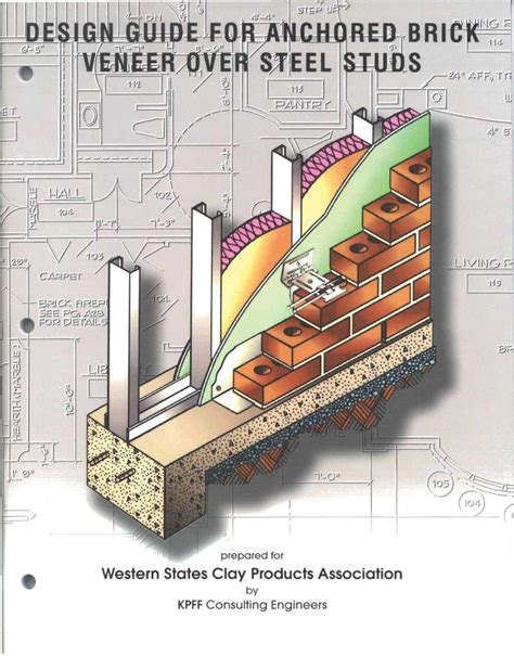 Design Guide by Wscpa Design Guide For Anchored Brick Veneer Over Steel